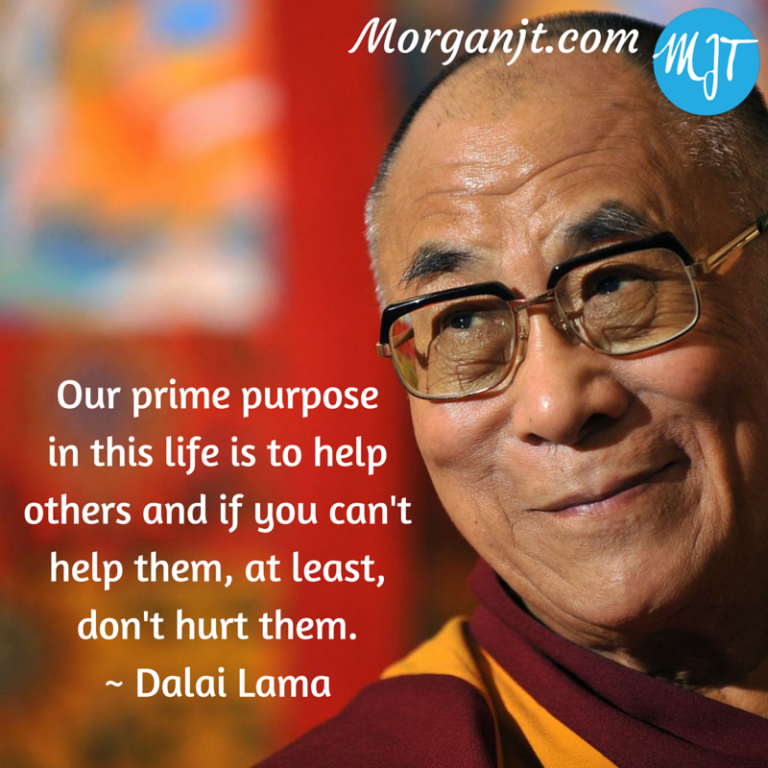 The prime purpose in life is to help others
